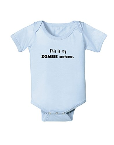 TooLoud This is My Zombie Costume - Halloween Baby Romper Bodysuit - Light Blue - 12 Months -