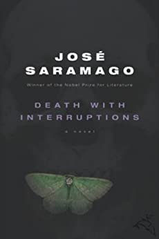 Death with Interruptions by [Saramago, Jose]