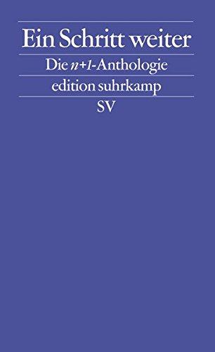 Ein Schritt weiter: Die n+1-Anthologie (edition suhrkamp)