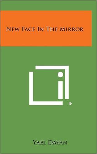 New Face In The Mirror Yael Dayan 9781258896928 Amazon Books