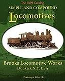 Simple and Compound Locomotives Brooks Locomotive Works, Brooks Locomotive Works, 1935700146
