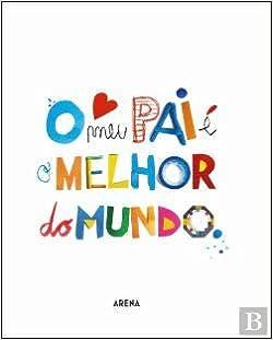O Meu Pai é O Melhor Do Mundo Portuguese Edition Vários