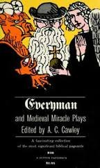 Everyman and Medieval Miracle Plays (A Dutton Paperback), Cawley, A.C.; A.C. Cawley (Edited with and Introduction by)