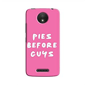 Cover it up Pies Before Guys Hard Case for Motorola Moto C - Multi Color