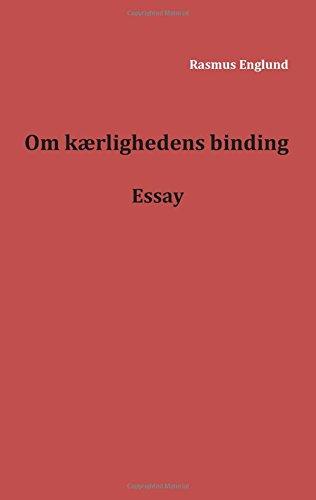 Download Om kærlighedens binding (Danish Edition) ebook