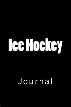 "Descargar It Español Torrent Ice Hockey: Journal, 150 Lined Pages, 6"" X 9"" Ebook Gratis Epub"