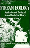 Stream Ecology : Application and Testing of General Ecological Theory, , 0306414600