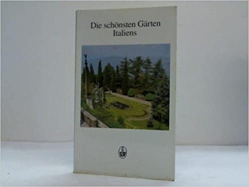 Die Schönsten Gärten Italiens Amazonde Klaus W Ruminski Bücher