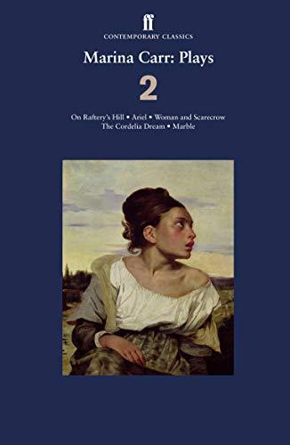 (Marina Carr: Plays 2 (Faber Drama))