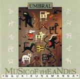 Waukikunamanda: Music Of The Andes by Umbral