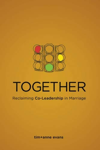 Together: Reclaiming Co-Leadership in Marriage