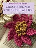Handmade at Home Crocheted and Stitched Jewelery, Emi Iwakiri, 1907563768