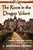 The Room in the Dragon Volant, J. Sheridan Le Fanu, 1604509023