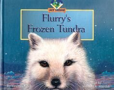 Flurry's Frozen Tundra (My Home, No. 2) PDF