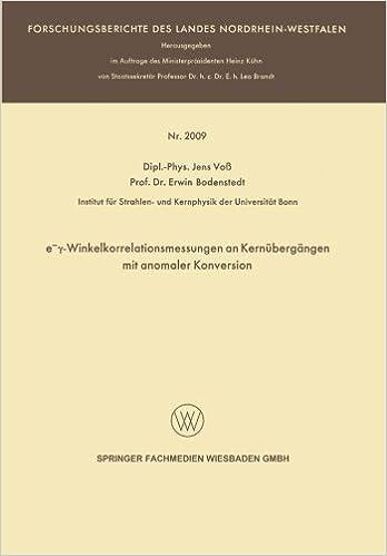 Descarga gratuita de libros de texto en pdf. e-γ-Winkelkorrelationsmessungen an Kernübergängen mit anomaler Konversion (Forschungsberichte des Landes Nordrhein-Westfalen) (German Edition) in Spanish PDF MOBI