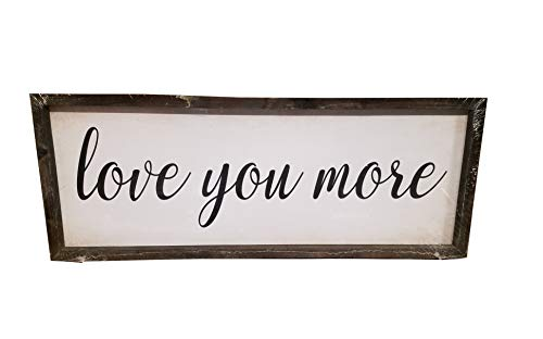 (HDW Farmhouse Wall Sign Framed Artwork Decor (Love You More))