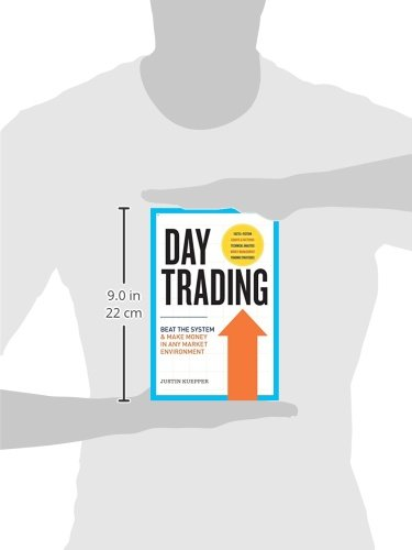 311qjsusuxL - Day Trading: Beat the System and Make Money in Any Market Environment