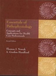 Essentials Of Pathophysiology: Concepts And Applications For Health Care Professionals