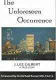 The Unforseen Occurrence, J. Lee Gilbert, 0971437432