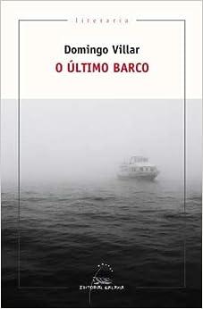 O Último Barco por Domingo Villar epub
