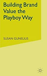 Building Brand Value the Playboy Way