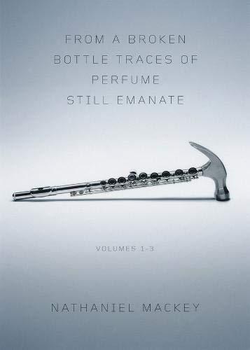 From a Broken Bottle Traces of Perfume Still Emanate: Bedouin Hornbook, Djbot Baghostus's Run, Atet A.D. (Vol. 1-3)