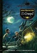 Ghost Detectors Book 1: It Creeps! - Ghost Detectors Book