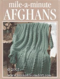 Mile-a-minute afghans (Crochet ()