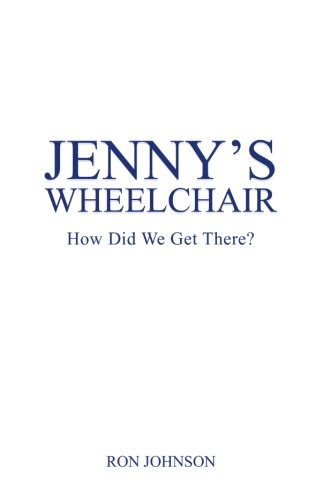 Jennys Wheelchair: How Did We Get There?: Amazon.es: Johnson ...