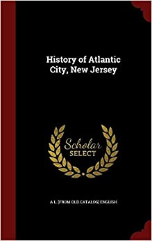 History of Atlantic City, New Jersey
