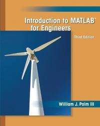 Introduction to MATLAB for Engineers 3th (third) edition (Engineers For Edition Matlab 3rd)