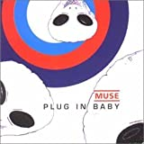 Plug in Baby [CD 1] [CD 1] by Muse