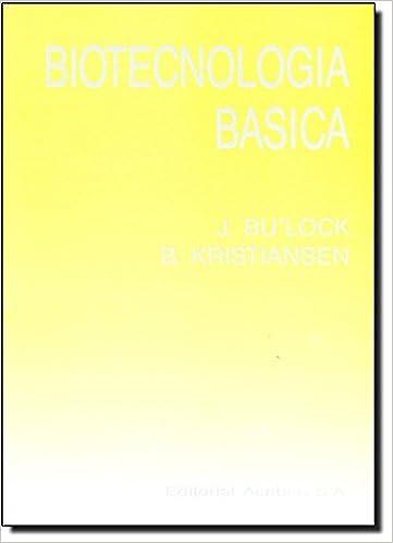 Biotecnologia Basica (Spanish Edition): J. Bulock ...