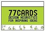 Design Heuristics : Ideas to Inspire Innovation, Yilmaz, Seda and Daly, Shanna, 0615675034
