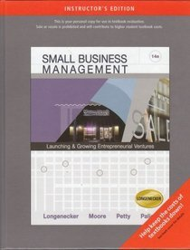 Small Business Management: Launching & Growing Entrepreneurial Ventures (14th Edition) [Instructor's