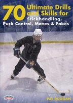 (Pat Duggan: 70 Ultimate Drills and Skills: Stickhandling, Puck Control, Moves & Fakes (DVD))