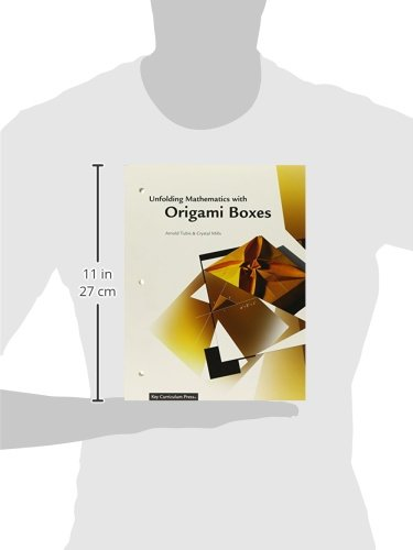 Unfolding Mathematics with Origami Boxes: Arnold Tubis, Crystal Mills: 9781559538398: Amazon.com: Books