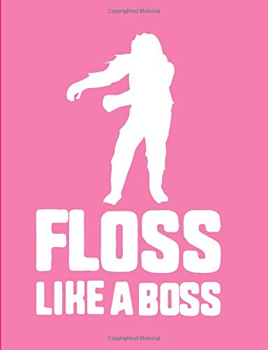 Floss Like A Boss: Pink Bigfoot Wide Ruled Composition Notebook