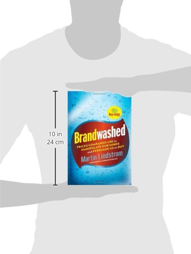 brandwashed tricks companies use to manipulate our minds