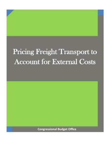 Pricing Freight Transport to Account for External Costs pdf epub