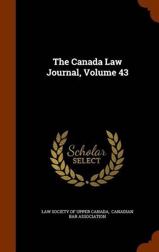 Download The Canada Law Journal, Volume 43 pdf epub