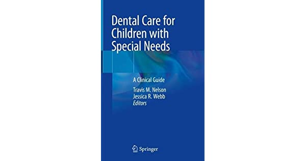 Dental Care for Children with Special Needs: A Clinical