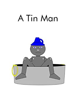 Amazon Com A Tin Man The Single Sound System Of Learning