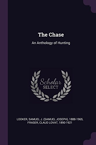 The Chase: An Anthology of Hunting