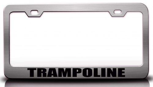 TRAMPOLINE-Hobies-Sports-Steel-Metal-License-Plate-Frame-Ch49