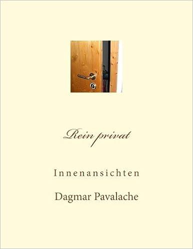 Rein Privat Innenansichten German Edition Dagmar