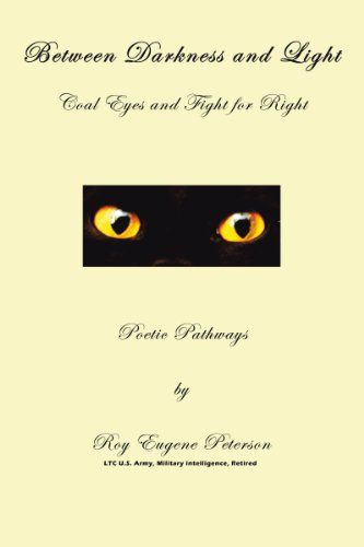Between Darkness and Light - Coal Eyes and Fight for Right: Poetic Pathways