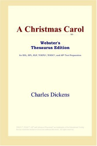 A Christmas Carol (Webster's Thesaurus Edition)