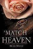 A Match Made in Heaven, Hilary Bonnie, 1609579100