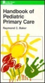 Handbook of Pediatric Primary Care (Little, Brown Handbook)